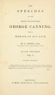 Cover of: The speeches of the Right Honourable George Canning