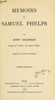 Cover of: Memoirs of Samuel Phelps