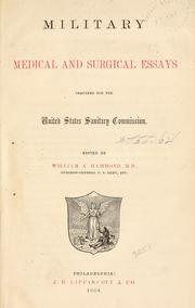 Cover of: Military medical and surgical essays: prepared for the United States Sanitary Commission