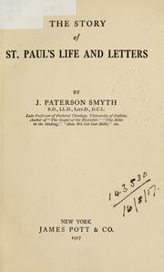 Story of St. Paul's life and letters by J. Paterson Smyth