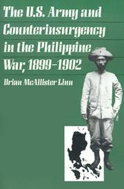 Cover of: The U.S. Army and counterinsurgency in the Philippine war, 1899-1902