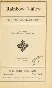 Cover of: Rainbow valley. by L. M. Montgomery
