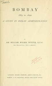 Cover of: Bombay, 1885 to 1890: a study in Indian administration