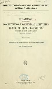 Cover of: Investigation of Communist activities in the Baltimore area: Hearing