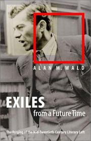 Cover of: Exiles from a Future Time | Alan M. Wald