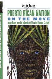 Cover of: The Puerto Rican Nation on the Move