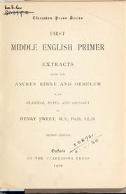 Cover of: First Middle English primer: extracts from the Ancren riwle and Ormulum, with grammar, notes, and glossary.