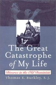 Cover of: The Great Catastrophe of My Life | Thomas E. S.J. Buckley