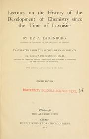 Cover of: Lectures on the history of the development of chemistry | Ladenburg, Albert