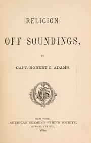 Cover of: Religion off soundings by Robert Chamblet Adams