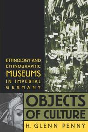 Objects of Culture by H. Glenn Penny