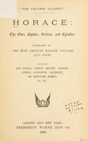 Cover of: The odes, epodes, satires, and epistles: translated by the most eminent English scholars and poets.