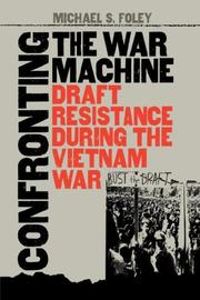 Cover of: Confronting the War Machine | Michael S. Foley