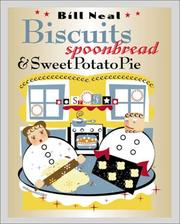 Biscuits, spoonbread, and sweet potato pie by Bill Neal