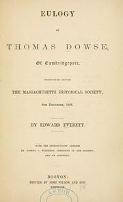Cover of: Eulogy On Thomas Dowse, Of Cambridgeport