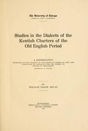 Cover of: Studies in the Dialects of the Kentish Charters of the Old English Period |
