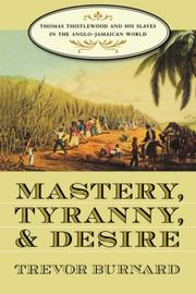Mastery, Tyranny, and Desire