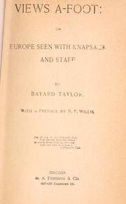 Cover of: Views a-foot: or, Europe seen with knapsack and staff