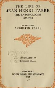 Cover of: The life of Jean Henri Fabre | Augustin Fabre