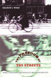 Cover of: The Freedom of the Streets | Sharon E. Wood