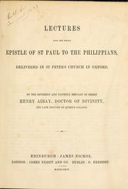 Cover of: Lectures upon the whole Epistle of St. Paul to the Philippians