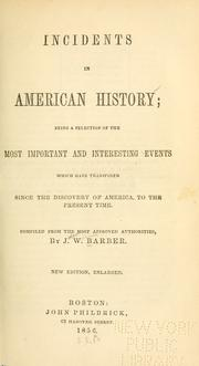 Cover of: Incidents in American history ... since the discovery of America to the present time
