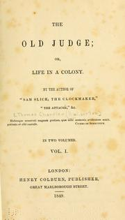 Cover of: The old judge: or, Life in a colony