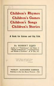 Children's rhymes, children's games, children's songs, children's stories by Ford, Robert