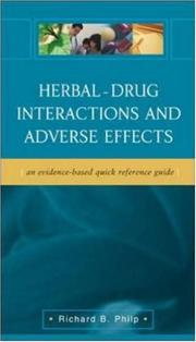 Cover of: Herbal - Drug Interactions and Adverse Effects | Richard B. Philp