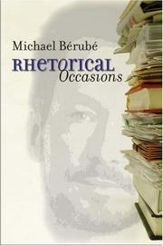 Rhetorical Occasions by Michael Bérubé