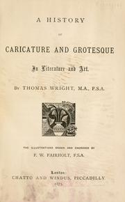 Cover of: A history of caricature & grotesque in literature and art