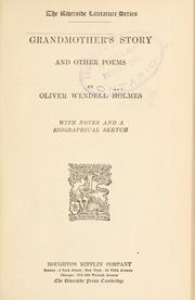 Grandmother's story by Oliver Wendell Holmes, Sr.