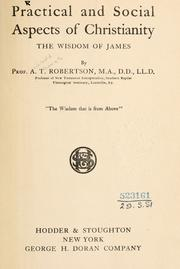 Cover of: Practical and social aspects of Christianity: the wisdom of James