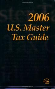Cover of: U.S. Master Tax Guide, 2006 (U.S. Master Tax Guide) | CCH Tax Law Editors