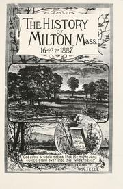 Cover of: The history of Milton, Mass., 1640 to 1877 by Albert Kendall Teele
