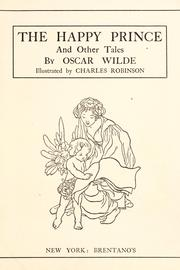 satire in happy prince The happy prince and other tales it contains five stories, the happy prince a satire of victorian social hypocrisy and considered wilde's greatest.