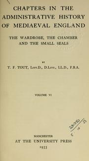 Cover of: Chapters in the administrative history of mediaeval England by T. F. Tout