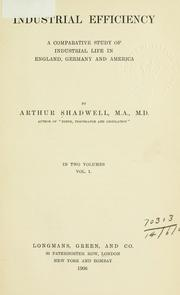 Industrial efficiency by Shadwell, Arthur