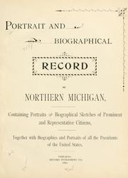 Cover of: Portrait and biographical record of northern Michigan by