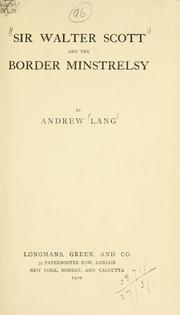 Cover of: Sir Walter Scott and the border minstrelsy. | Andrew Lang