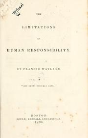 Cover of: The limitations of human responsibility