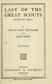 Cover of: Last of the great scouts (Buffalo Bill)