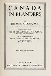 Canada in Flanders by Beaverbrook, Max Aitken Baron