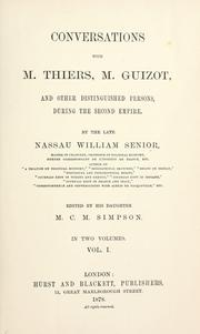 Cover of: Conversations with M. Thiers, M. Guizot, and other distinguished persons, during the second empire