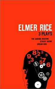 Cover of: Elmer Rice: Three Plays
