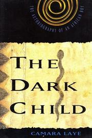Cover of: The Dark Child | Camara Laye