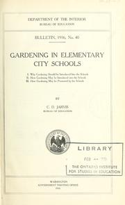 Cover of: Gardening in elementary city schools