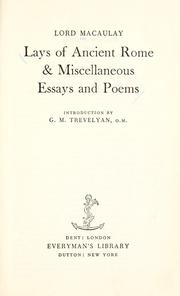 Cover of: The lays of ancient Rome & miscellaneous essays and poems