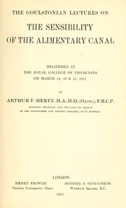 Cover of: The Goulstonian lectures on the sensibility of the alimentary canal