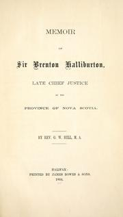 Memoir of Sir Brenton Halliburton, late Chief Justice of the Province of Nova Scotia by George William Hill